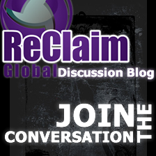 ReClaim Global Discussion Blog